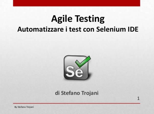 Automatizzare i test con Selenium IDE